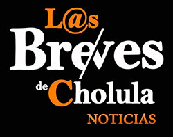 Las breves de Cholula